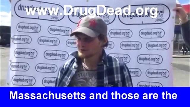 Dillon from Boston DrugDead.org