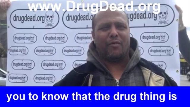 Kenny from Boston DrugDead.org